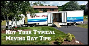 Not Your Typical Moving Day Tips