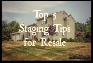 Top 5 Staging Tips for Resale