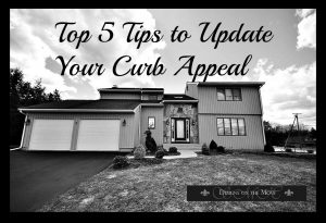 Top Five Tips to Update Your Curb Appeal